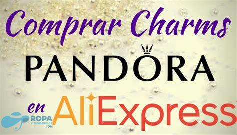 Comprar charms Pandora en AliExpress: ¿Son imitaciones ...