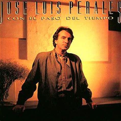 Con el paso del tiempo - Música de Jose Luis Perales ...