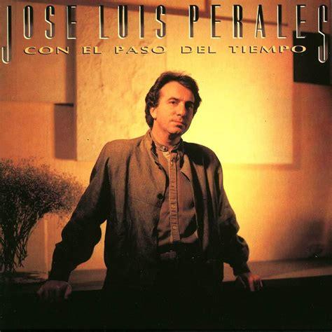 Con el Paso del Tiempo — José Luis Perales | Last.fm