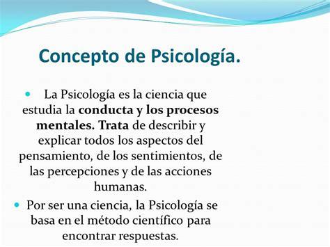 Concepto de Psicología.   ppt descargar