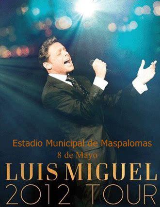 Concierto de Luis Miguel en Maspalomas 2012 « Ruta Canarias