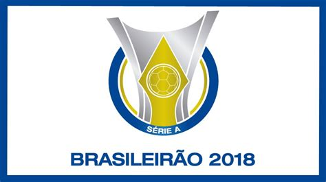 Confira a classificação atualizada do Brasileirão 2018 ...