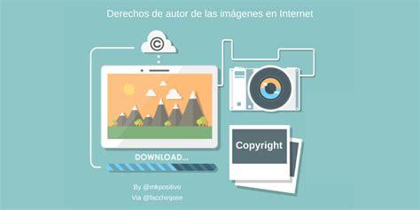 ¿Conoces los derechos de autor de las imágenes en Internet?
