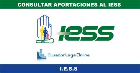 Consultar aportaciones al IESS   EcuadorLegalOnline