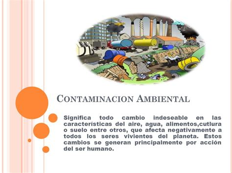 Contaminacion Ambiental - ppt video online descargar