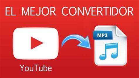 Convertidor De YouTube A Mp3 [Sin límite y más de 1 hora ...