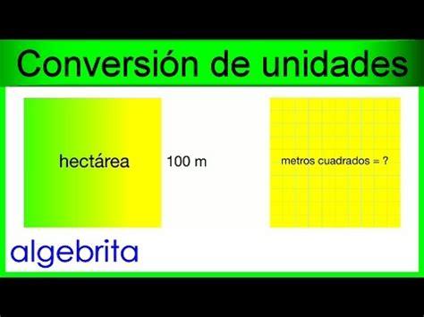 Convertir una hectárea a metros cuadrados , ha a m2 ...