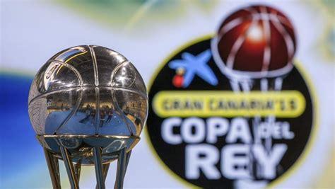 Copa del Rey baloncesto: Horarios y dónde ver hoy los ...