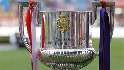 Copa del Rey: Sorteo de semifinales de Copa del Rey 2018 ...