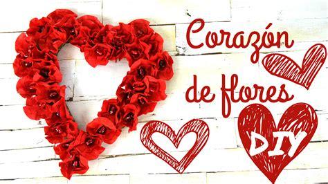 Corazón de flores para San Valentín - Paso a paso