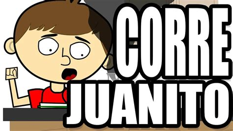 Corre Juanito  Video Musical    YouTube