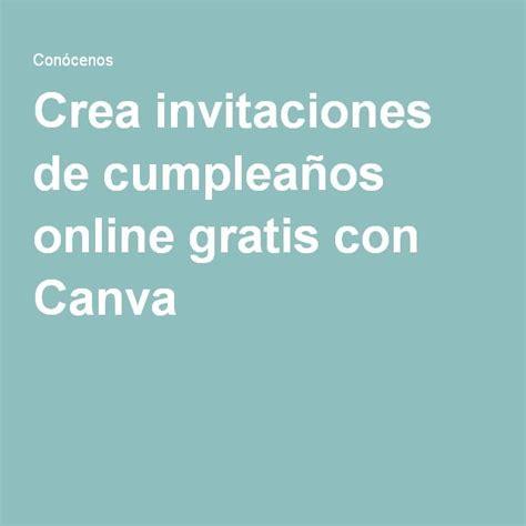 Crea invitaciones de cumpleaños online gratis con Canva ...