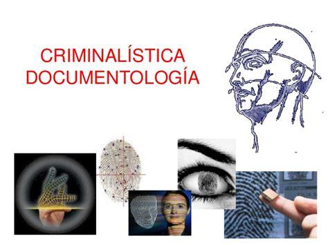 Criminalistica, Documentología Seminario Ciencias Forenses ...