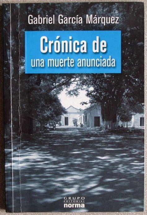 Crónica De Una Muerte Anunciada / Gabriel García Márquez ...