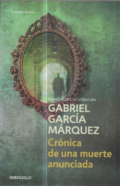 Cronica De Una Muerte Anunciada. Gabriel García Marquez ...