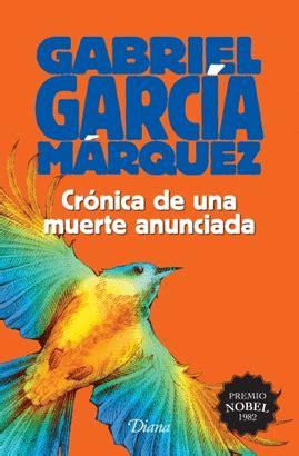 CRÓNICA DE UNA MUERTE ANUNCIADA. GABRIEL GARCIA MARQUEZ ...