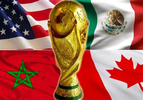 ¿Cuál país será sede de la Copa del Mundo del 2026?   El ...