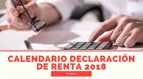 ¿Cuáles son las fechas para la Declaración de Renta 2018 ...