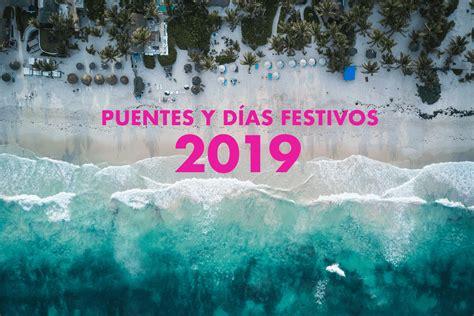 ¿Cuáles son los días festivos y los días de puente en 2019 ...