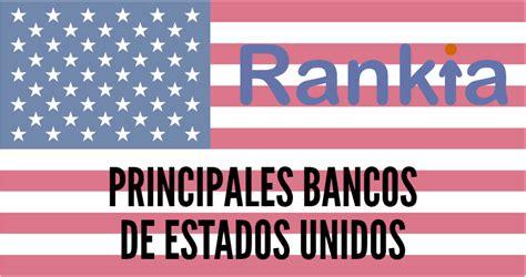 ¿Cuáles son los principales bancos de Estados Unidos?   Rankia
