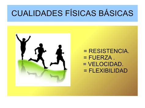 cualidades fisicas basicas