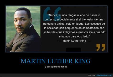¡Cuánta razón! / MARTIN LUTHER KING