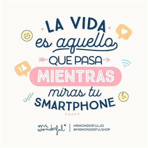 ¿Cuántas horas al día dedicas a mirar el móvil? #quote # ...