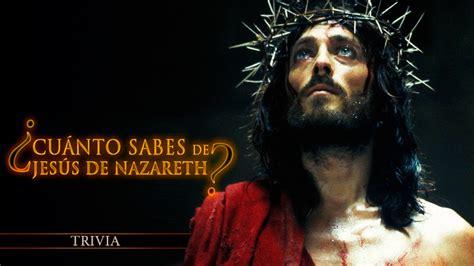 ¿Cuánto sabes de Jesús de Nazareth?   Especiales   Jesús ...