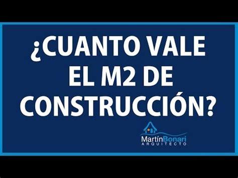 ¿Cuánto Vale El Metro Cuadrado De Construcción?   YouTube