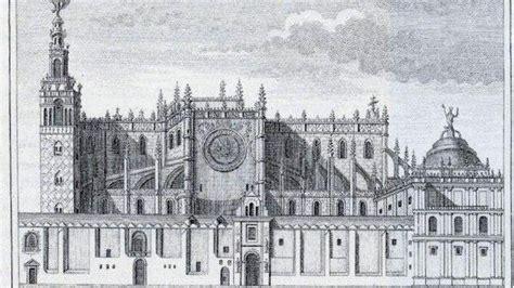¿Cuántos años tiene realmente la Catedral de Sevilla ...
