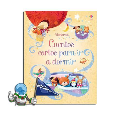 Cuentos cortos para ir a dormir | Once cuentos infantiles ...