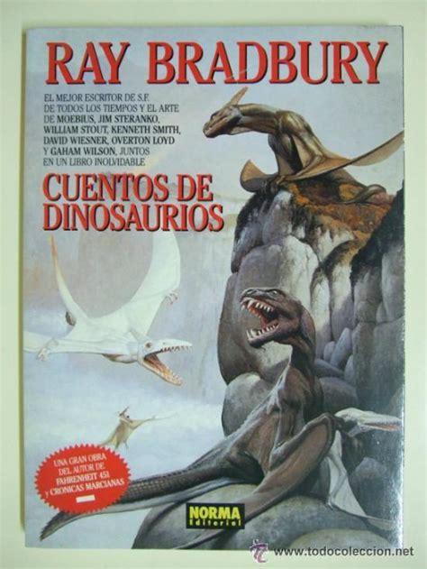 cuentos de dinosaurios - ray bradbury - norma e - Comprar ...