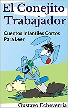 Cuentos Infantiles Cortos para Leer   El Conejito ...
