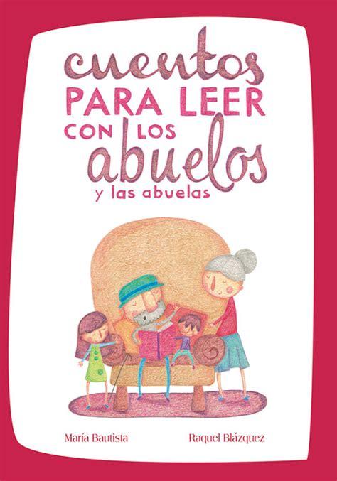 Cuentos para leer con los abuelos y las abuelas   Librería ...