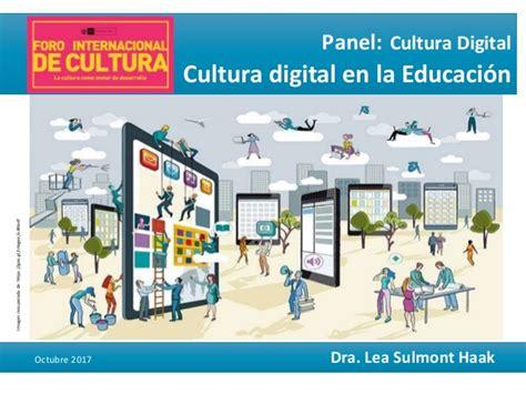 Cultura digital en la Educación (Lea sulmont)