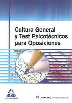 Cultura General y Test Psicotécnicos para Oposiciones ...