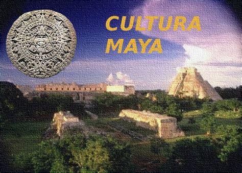 Cultura Maya - curltuprehispanicmex