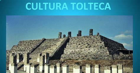 CULTURA TOLTECA   Google Slides