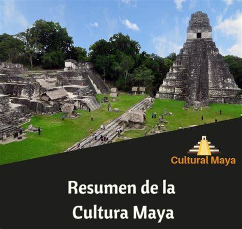 Cultural Maya - La Cultura de los Mayas