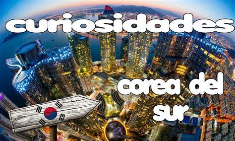 Curiosidades De Corea Del Sur - YouTube