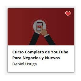 Curso Completo de Youtube Para Negocios y Nuevos Youtubers ...