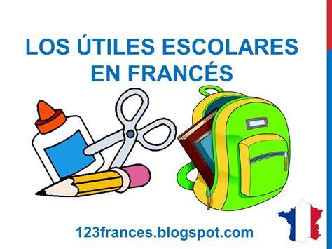 Curso de francés 37 - ÚTILES ESCOLARES en francés MATERIAL ...