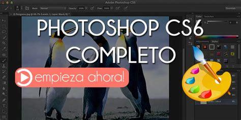 Curso de Photoshop completo: básico, intermedio y avanzado ...