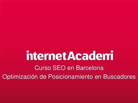 Curso SEO Barcelona 2015: Linkbuilding, Herramientas, Youtube