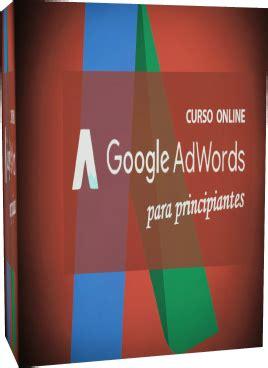 CURSOS MAYORES INFORMATICA: Google AdWords para Principiantes