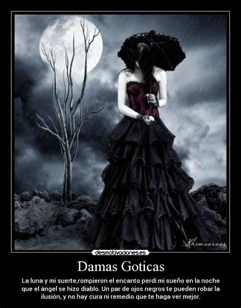 Damas Goticas | Desmotivaciones