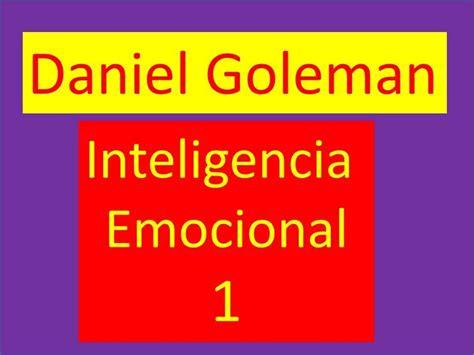 Daniel Goleman: Inteligencia emocional  1/2    YouTube