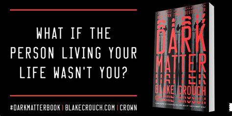 Dark Matter: A Novel: Blake Crouch: 9781101904244: Amazon ...