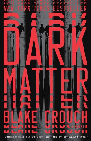 Dark Matter by Blake Crouch - Reading Guide ...