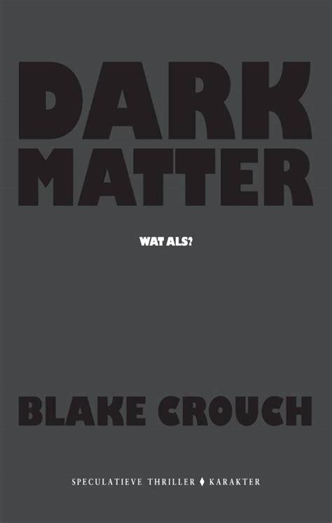 Dark matter - Wat als? van Blake Crouch bij Luisterboeken.nl